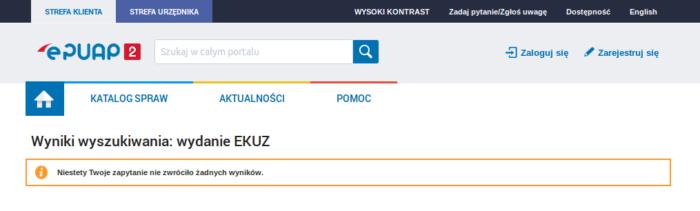 """Zdjęcie portalu ePUAP2 z wynikami wyszukiwania """"wydanie EKUZ"""" oraz komunikatem """"Niestety Twoje zapytanie nie zwróciło żadnych wyników""""."""